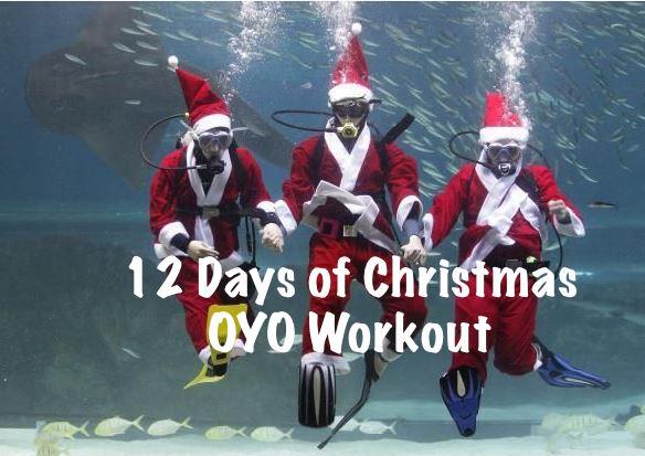 OYOChristmas workout